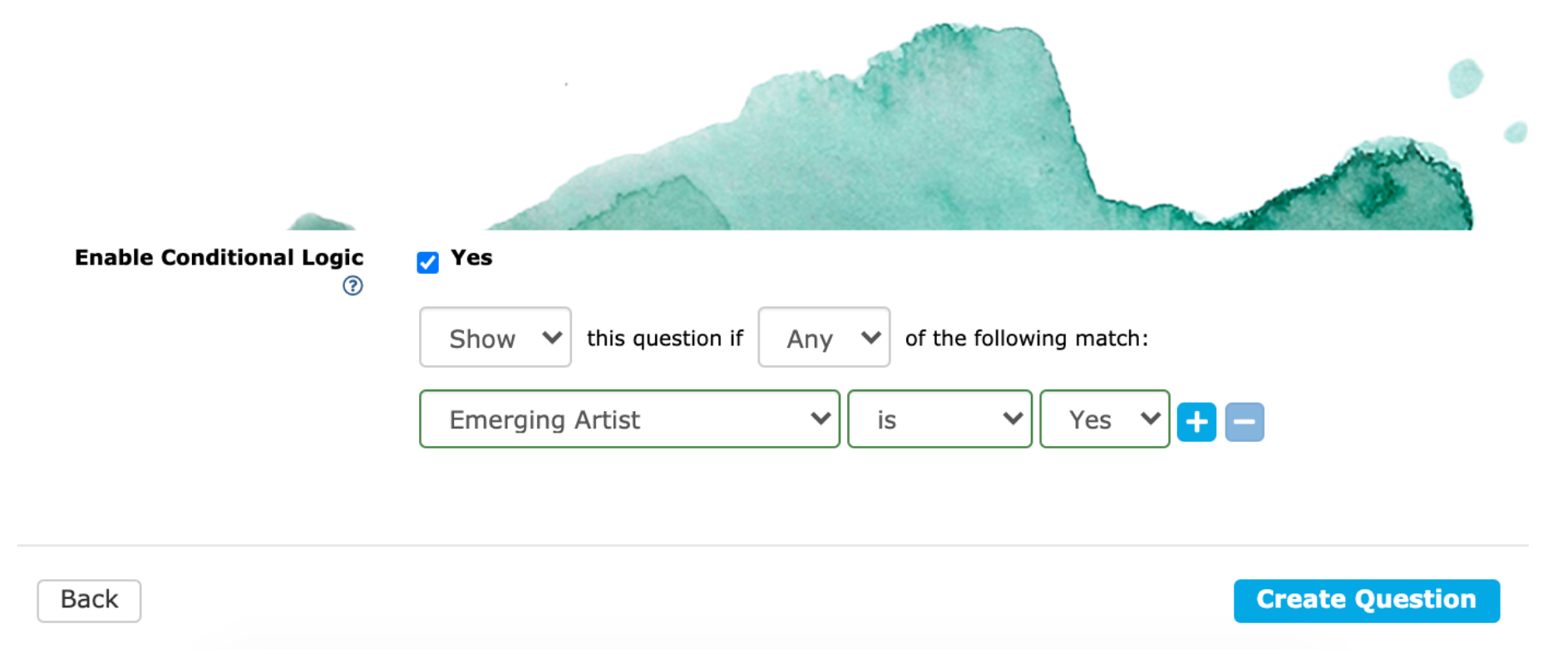 """Image showing conditional logic enabled so the question only shows if the answer to the """"Emerging Artist"""" question is """"Yes."""""""